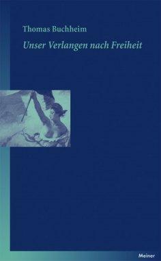 eBook: Unser Verlangen nach Freiheit