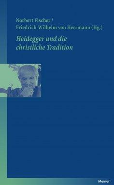 eBook: Heidegger und die christliche Tradition