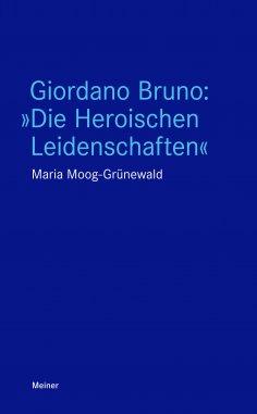 """ebook: Giordano Bruno: """"Die Heroischen Leidenschaften"""""""