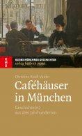 ebook: Caféhäuser in München