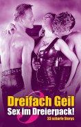eBook: Dreifach Geil