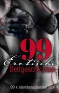 eBook: 99 erotische Bettgeschichten