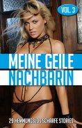 eBook: Meine geile Nachbarin - Vol. 3