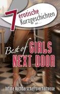 """eBook: 7 erotische Kurzgeschichten aus: """"Best of Girls Next Door"""""""