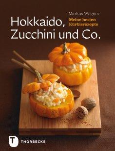 eBook: Hokkaido, Zucchini und Co.