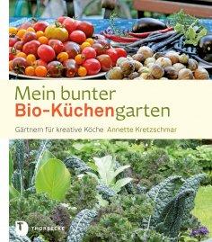 ebook: Mein bunter Bio-Küchengarten