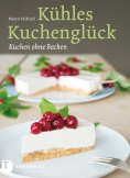 eBook: Kühles Kuchenglück