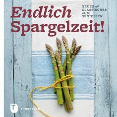 eBook: Endlich Spargelzeit!