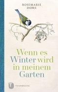ebook: Wenn es Winter wird in meinem Garten ...