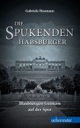ebook: Die spukenden Habsburger