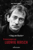 eBook: Ludwig Hirsch: I lieg am Ruckn - Erinnerungen
