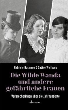 eBook: Die wilde Wanda und andere gefährliche Frauen