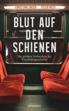eBook: Blut auf den Schienen