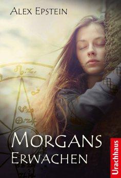ebook: Morgans Erwachen