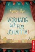 eBook: Vorhang auf für Johanna!