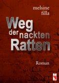 eBook: Weg der nackten Ratten
