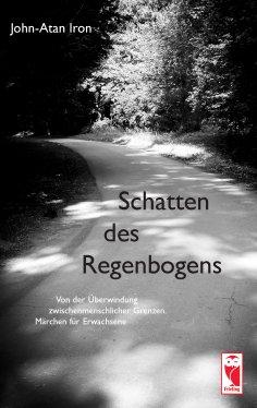 eBook: Schatten des Regenbogens