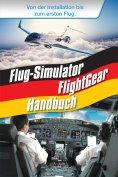 eBook: Flug-Simulator FlightGear Handbuch