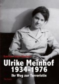 ebook: Ulrike Meinhof 1934-1976
