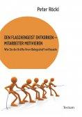 eBook: Den Flaschengeist entkorken - Mitarbeiter motivieren