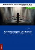 ebook: Wrestling als Sports Entertainment