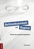 eBook: Aufmerksamkeit als Kapital