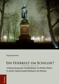 ebook: Ein Feierkult um Schiller?