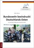 eBook: Bundeswehr beeindruckt Deutschlands Osten