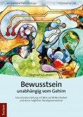 eBook: Bewusstsein unabhängig vom Gehirn