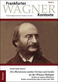 """eBook: """"Die Rheinnixen"""" contra """"Tristan und Isolde"""" an der Wiener Hofoper"""