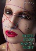 eBook: Hexen küsst Man(n) nicht