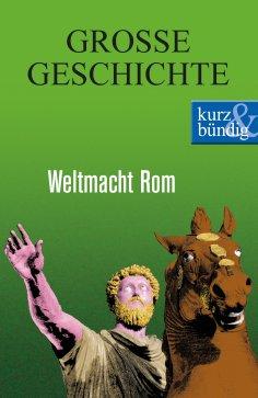 eBook: Weltmacht Rom