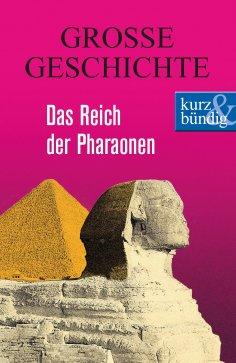 eBook: Das Reich der Pharaonen