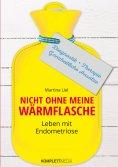eBook: Nicht ohne meine Wärmflasche