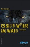 eBook: Es sind Wölfe im Wald