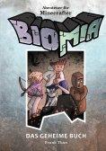 eBook: BIOMIA - Abenteuer für Minecraft Spieler:  #1 Das geheime Buch