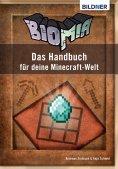 eBook: BIOMIA - Das Handbuch für deine Minecraft Welt