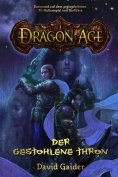 eBook: Dragon Age Band 1: Der gestohlene Thron