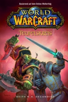 eBook: World of Warcraft, Band 1: Teufelskreis