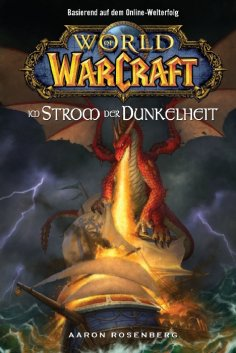 ebook: World of Warcraft, Band 3: Im Strom der Dunkelheit