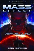 eBook: Mass Effect Band 3: Vergeltung