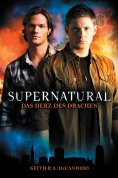 ebook: Supernatural Band 1: Das Herz des Drachens