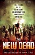 ebook: The New Dead: Die Zombie-Anthologie