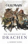 eBook: Guild Wars Band 2: Die Herrschaft der Drachen