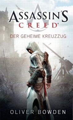 eBook: Assassin's Creed Band 3: Der geheime Kreuzzug
