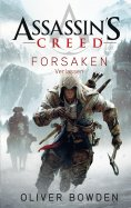 ebook: Assassin's Creed Band 5: Forsaken - Verlassen