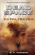 eBook: Dead Space - Katalysator