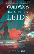eBook: Guild Wars Band 3: Das Meer des Leids
