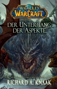 ebook: World of Warcraft: Der Untergang der Aspekte