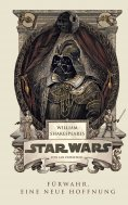 ebook: William Shakespeares Star Wars - Fürwahr, eine neue Hoffnung